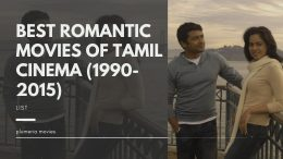 Best Romantic Movies Of Tamil Cinema