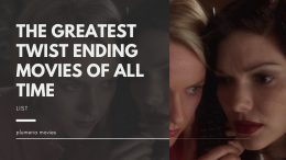 The Greatest Twist Ending Movies Of All Time