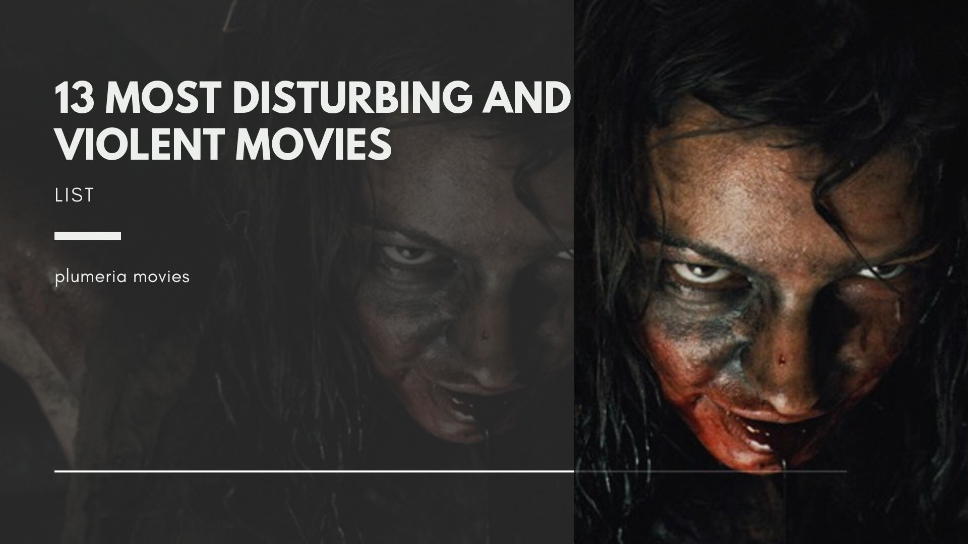 13 Most Disturbing and Violent Movies