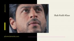 Best Performances of Shah Rukh Khan