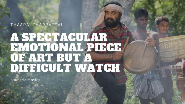 Thaarai Thappattai Review