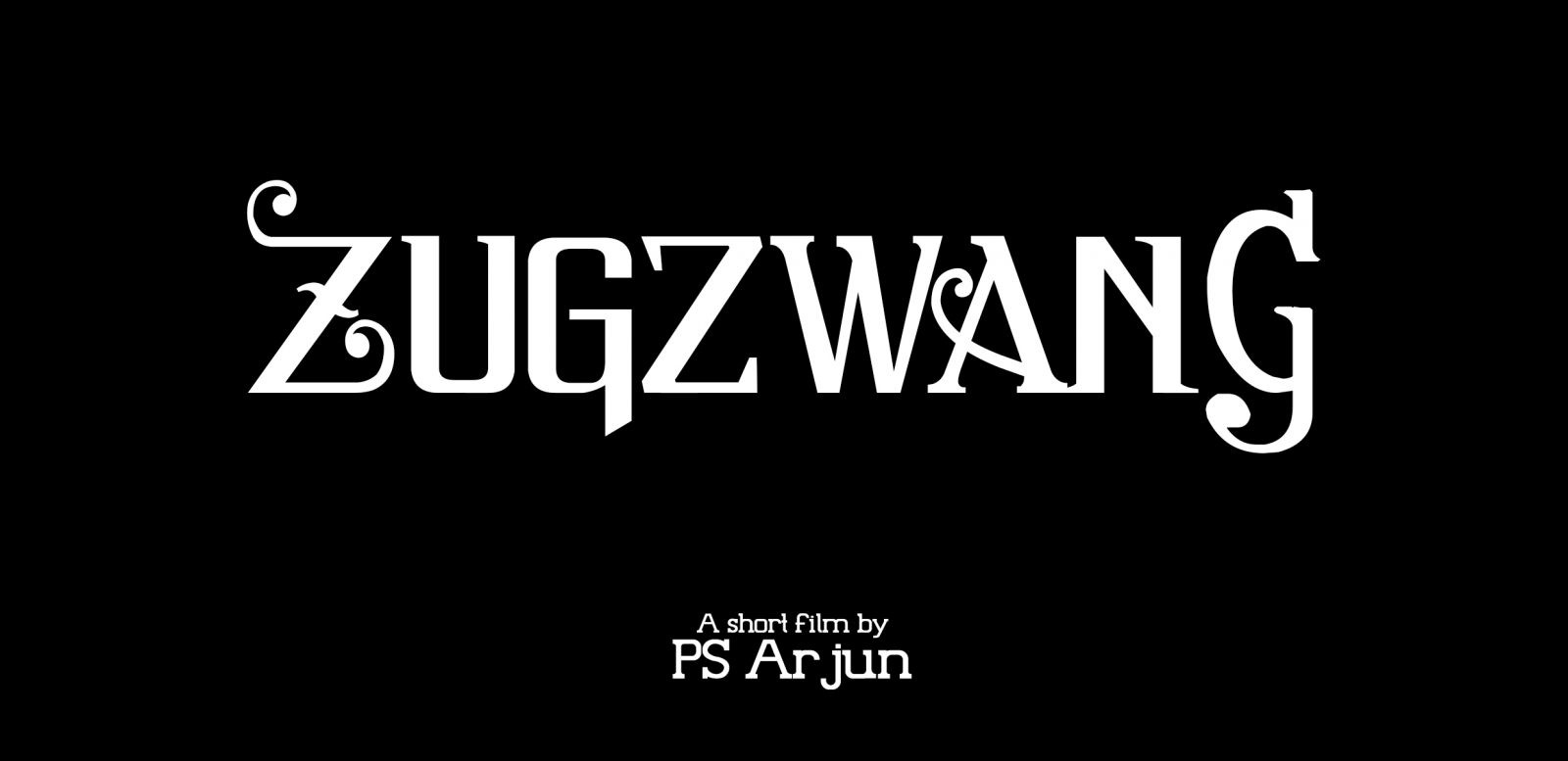 PS Arjun's Zugzwang Short Film