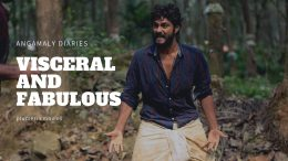 Angamaly Diaries Review