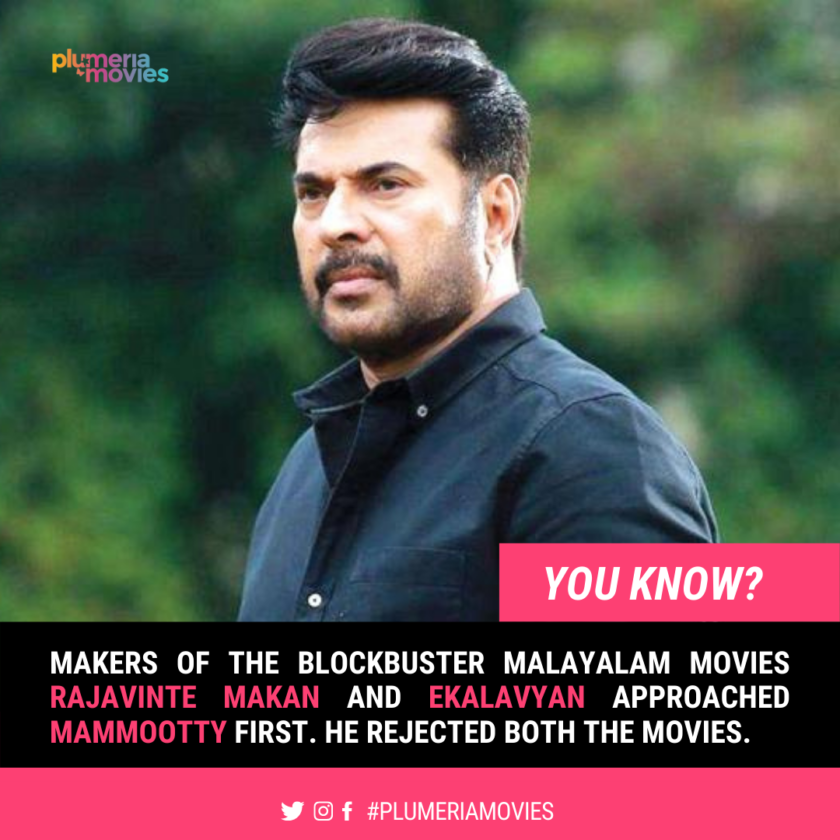 Mammootty rejected movies