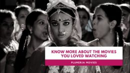 Know more about the movies you loved watching